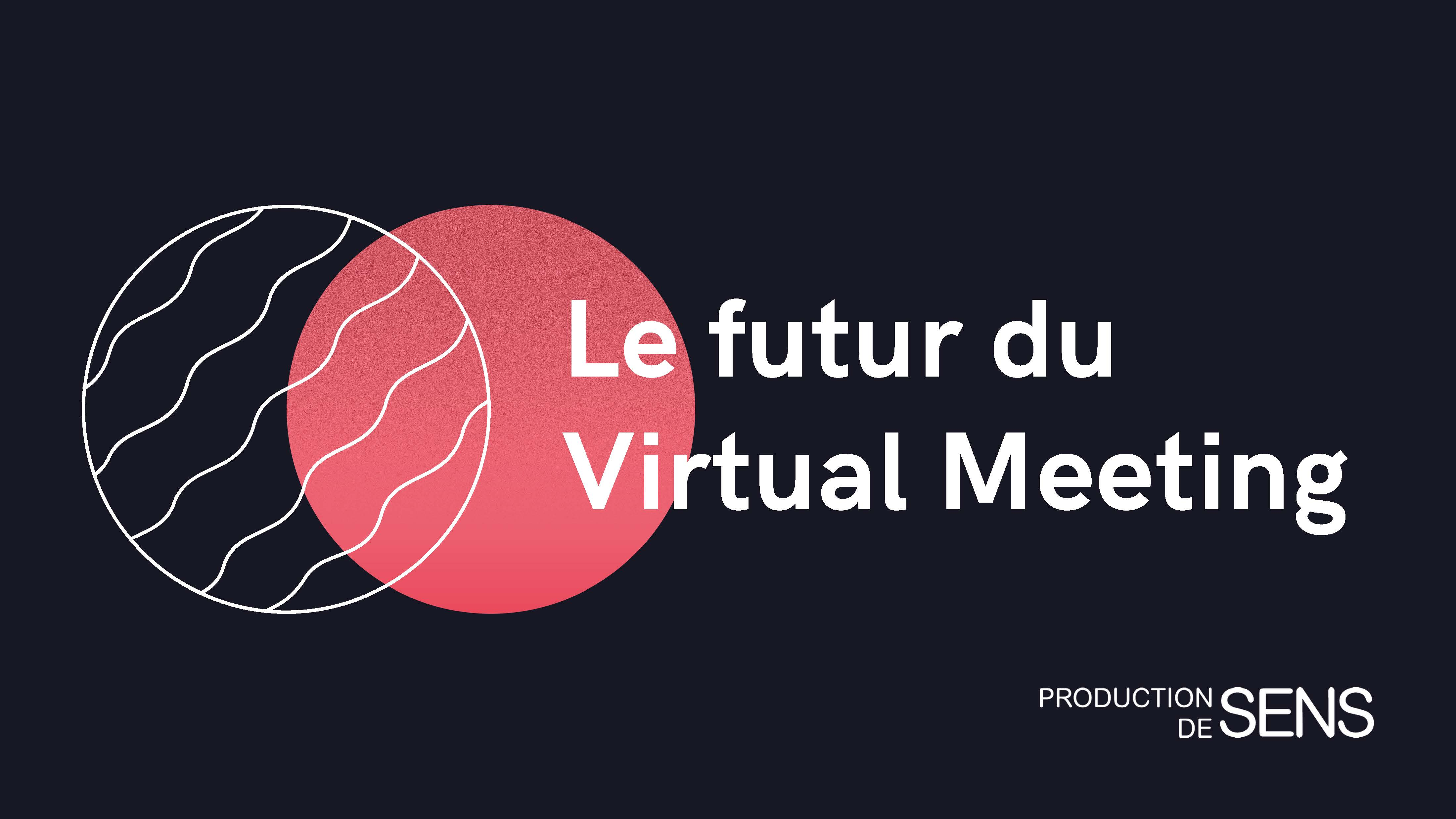 le Virtual Meeting Haut de Gamme